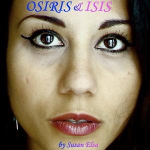Osiris & IsIs Revelations 2010-2012