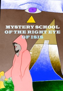 ISIS RED CAPE MYSTERY SCHOOLS © Spiritual PopArt 777 from 2012