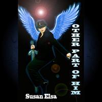 SUSAN ELSA OTHER PART OF HIM- OFFICIAL ALBUM COVER (TWIN SOUL POP) © Michael Jackson TwinFlame Soul Official