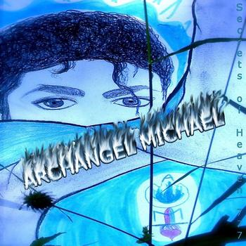 ARCHANGEL MICHAEL- Secrets of Heaven 777 (Original Pop CD 2010)  ©
