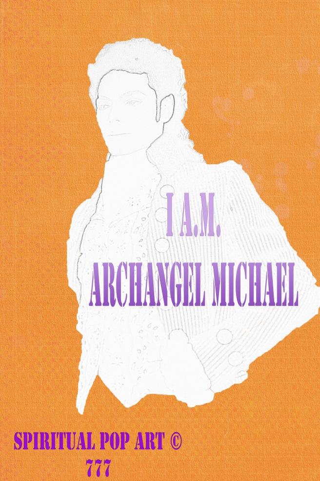 I A.M. MICHAEL (Spiritual Pop Art 777) © 2013