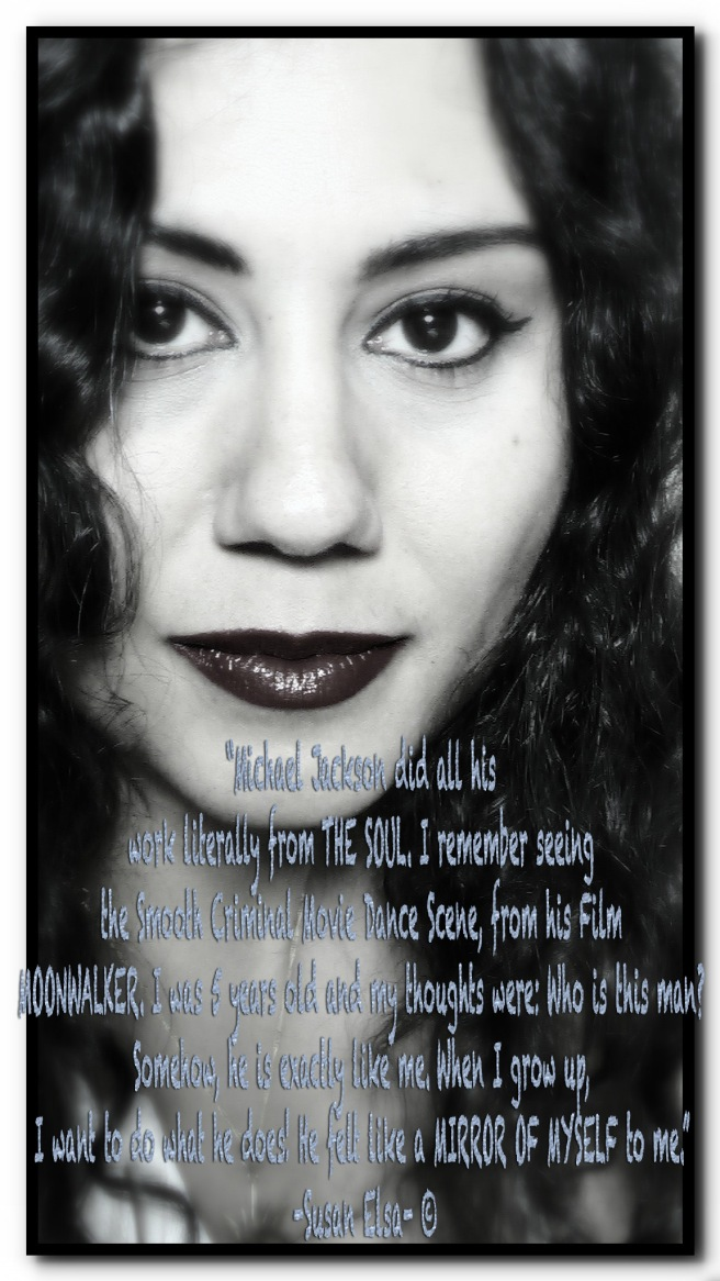 Susan Elsa: Quotes about Michael Jackson © August 29th 2013