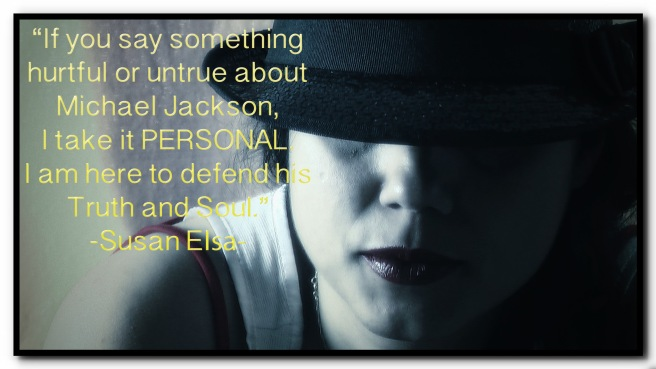 Susan Elsa about Michael Jackson © Photo & Quote 777