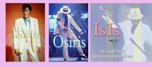 Horus-Osiris-IsIs: Order of Incarnation ; Elvis-Michael-Susan © Spiritual Information on Elvis Presley and Michael Jackson
