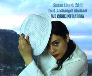 SUSAN ELSA FEATURING ARCHANGEL MICHAEL © We Come Into Array with Michael Jackson (her Twin Soul)