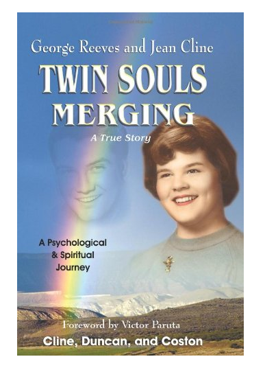 Jean Cline and George Reeves - Twin Souls Merging Book- HIGHLY RECOMMENDED! Image for educational Purpose- total must read