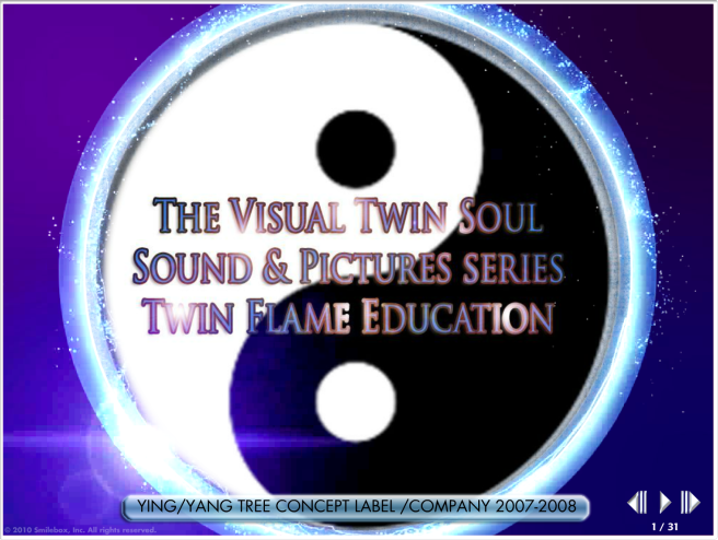 The Visual Twin Soul: Sound & Pictures Series for Twin Flame Education and Insight into how TWIN SOUL POP was created with our very Soul & Heart... © Susan Elsa Michael Jackson Slides and Data