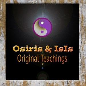 The Original Teachings of Osiris & IsIs return to Modern Time © TWIN EYE