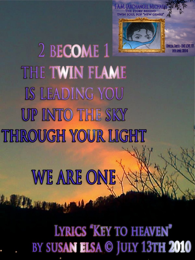 Twin Flame Key Archangel Michael Jackson July 2010 by Susan Elsa © Information on from Heaven channeled Pop Music