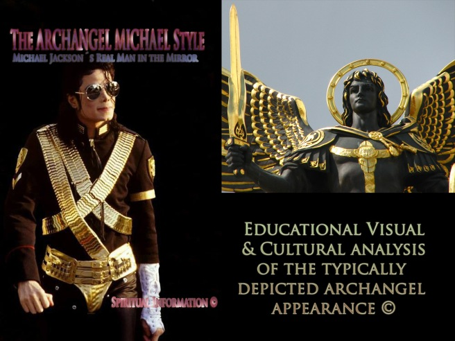 Michael Jackson´s Real Man in the Mirror: Archangel Michael Cultural and Visual Analysis © 777