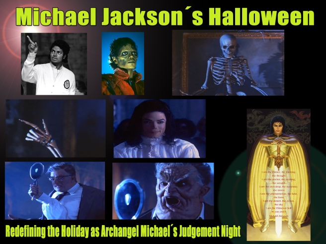Archangel Michaels Halloween Thriller- Michael Jackson´s Halloween: Redefining the Holiday as Archangel Michael´s Judgement Night ©