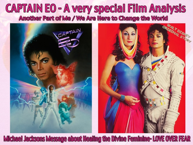 Michael Jackson: Captain EO Special Film and Songs Analysis Another Part of Me/We Are Here to Change the World