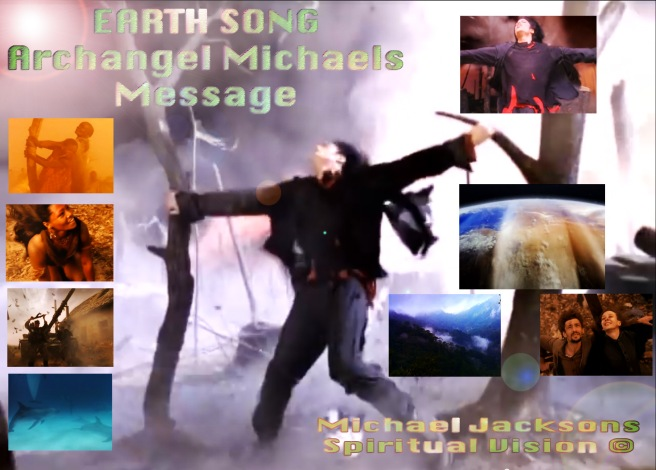 Michael Jacksons Earth Song: The Spiritual Vision beyond and Twin Flame Archangel Michael Summoning Happening Now © 777 Susan Elsa Project