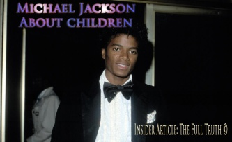 Michael Jackson about Children Insider Information: Article with the Full Truth © Spiritual Secrets Twin Souls Flames