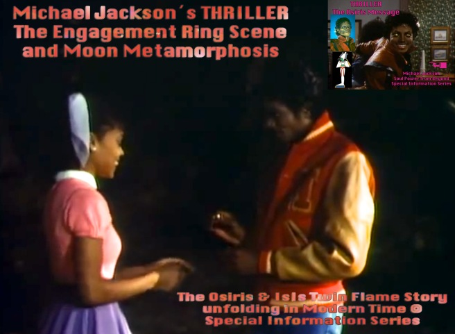 STARLIGHT TWIN FLAME SOULS: Michael Jackson Engagement Ring Scene and Moon Metamorphosis THRILLER Film Movie