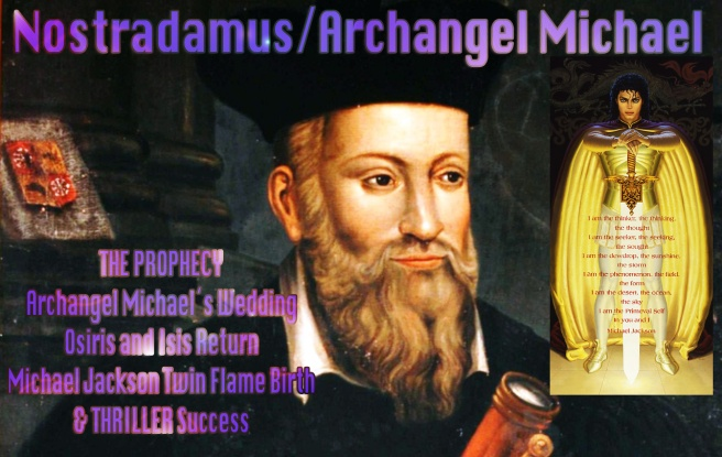 Archangel Michael Jackson Nostradamus Prophecy- Twin Flame Birth Susan Elsa Information © MEET THE FAMILY