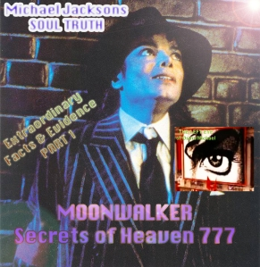 The EYE STAR: Michael Jackson Secrets of the Moonwalker 777 Part 1 © Susan Elsa Twin Soul Flame Story Confirmed Evidence Proof Historic Facts Information Original