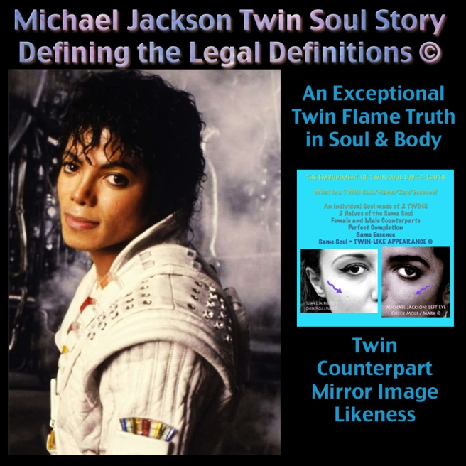 Michael Jackson Twin Soul Story Original- Defining the Legal Terms and Definitions