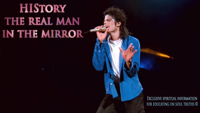 True Angel- The Real Man in Michael Jackson´s Personal Mirror © World Exclusive Spiritual Insider Information to educate on Soul Truths