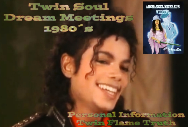 Michael Jacksons Cant Stop Loving You Spoken Intro: Twin Soul Dream Research parallel Dreams Susan Elsa © Twin Flame Truth