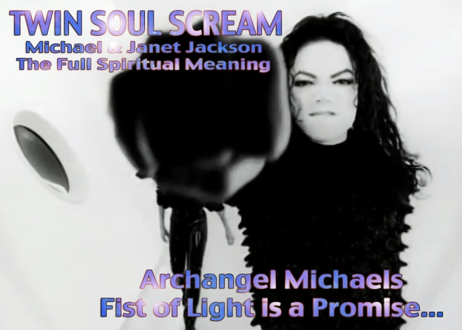 Michael Jackson feat. Janet Jackson SCREAM: Symbolic of the TWIN SOUL FLAME FIST OF LIGHT © Spiritual Information Reliable