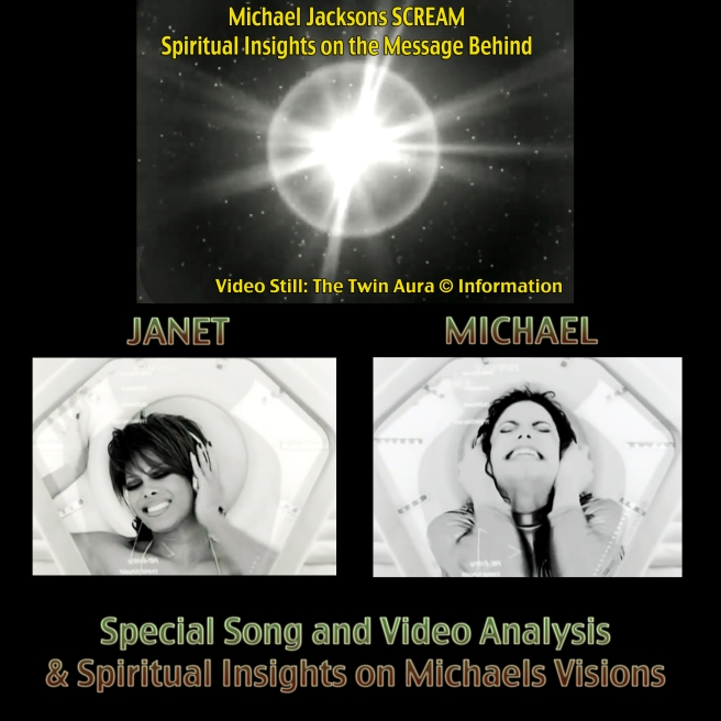 SCREAM by Michael and Janet Jackson- Special Analysis and Spiritual Twin Soul Insights Information ©