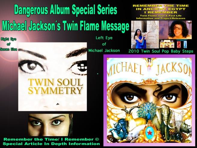 Michael Jackson Teachings: Dangerous Album Series Cover Art Twin Flame Soul Eyes © Susan Elsa Project 2010