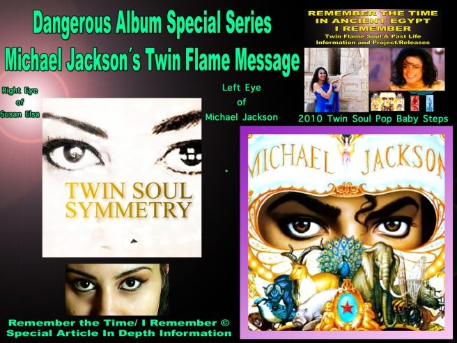 Michael Jackson Teachings: Dangerous Album Series Cover Art Twin Flame Soul Eyes © Susan Elsa Project 2010