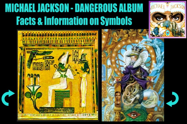 Michael Jackson Dangerous Album Cover Art: Ancient Egyptian Clear Symbols and Remember the Time- TWIN FLAME SOUL CORRECT INFORMATION