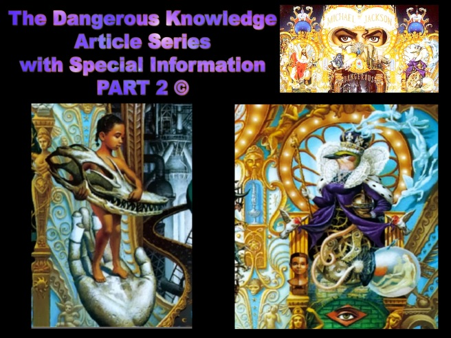 Michael Jackson´s DANGEROUS KNOWLEDGE: Special Information Series PART 2 © Music Songs Album Videos Meaning