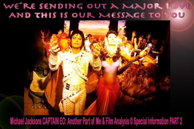 Michael Jackson Captain EO- Another Part of Me-Major Love Ray Rose Flame Meaning in Depth and Beyond History © Healing the Temple