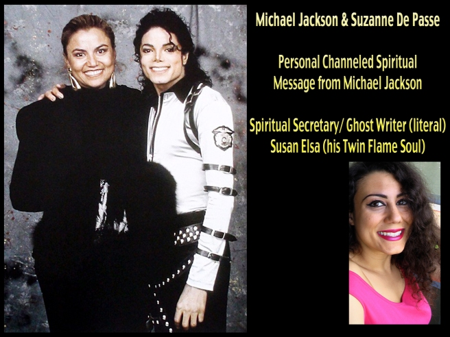 Michael Jackson Suzanne De Passe and Personal Message from Heaven