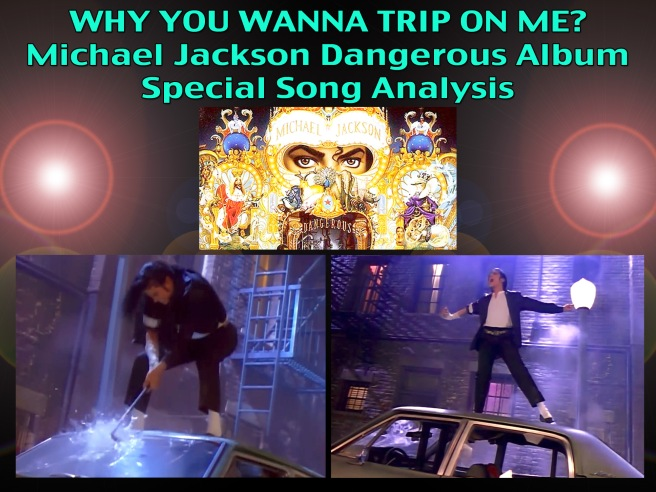 Michael Jackson Why You Wanna Trip On Me Song Analysis Dangerous Album Education Series