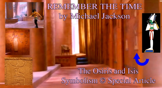 Remember the Time Michael Jackson Symbolism Osiris and Isis: The Empty Throne as the Factual Name Symbol of his Twin Flame Soul ©