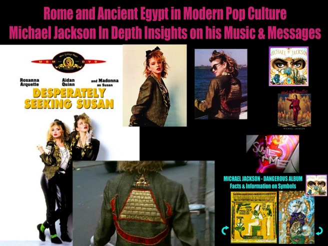 Rome and Ancient Egypt- Michael Jacksons Dangerous Album Message and Meaning- ABOUT MADONNA