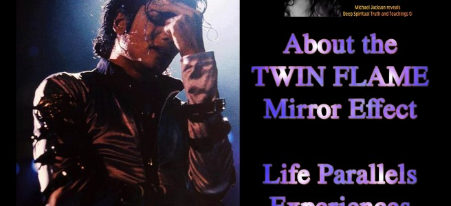 Twin Souls Merging: How Michael Jackson´s Personal Situations mirrored on my Life © PART 1