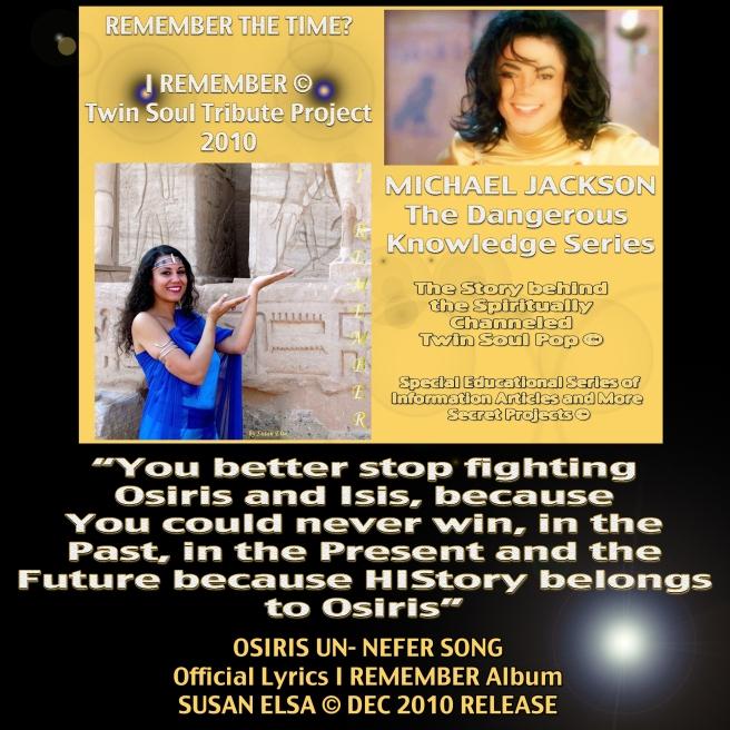 Michael Jackson DANGEROUS KNOWLEDGE Series: Official Twin Soul Project 2010 - Our Past Life in Ancient Egypt- I REMEMBER © Part 1 Susan Elsa Story