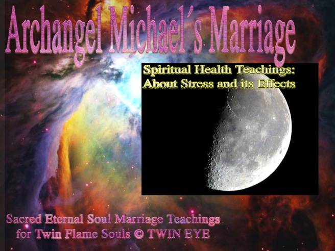 Archangel Michael about Stress and its Toll on Human Health: Good Advice for Healing and Protection © 2015 New Year Magic Focus