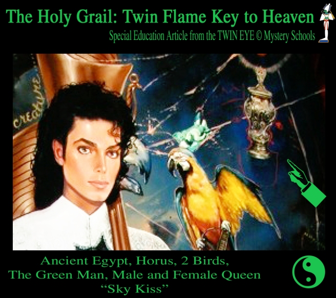 The Holy Grail: Twin Flame Key to Heaven © Susan Elsa Releases and Michael Jackson Spiritual Information Beyond Neverland Angelic Paintings