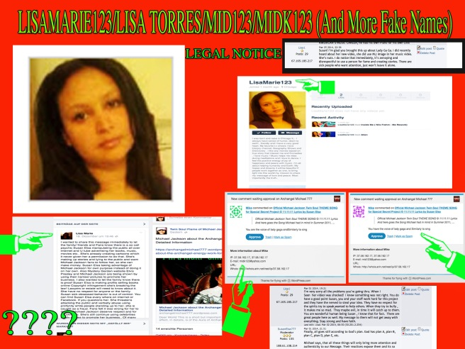 LEGAL NOTICE TO FAKE AGENTS ONLINE: LISAMARIE123/LISA TORRES/MID123/MIDK123 (And More Fake Names)- Reactions and Tabloid War on Michael Jackson and Twin Flame