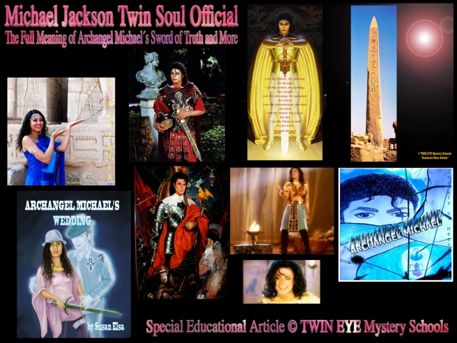 Michael Jackson Twin Soul Official- Full Archangel Michael Symbol Meaning Article © TWIN EYE Mystery Schools