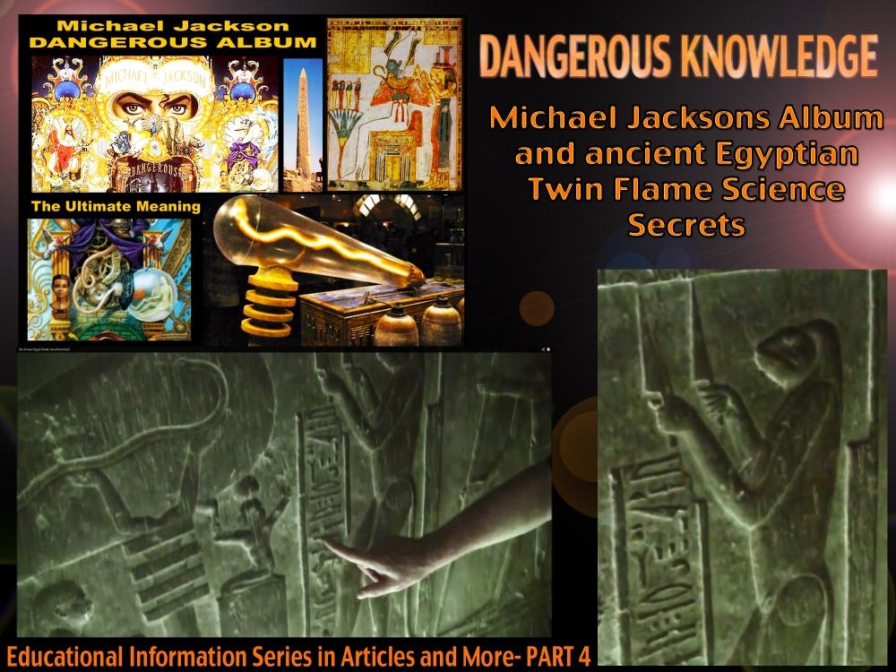 Michael Jackson Dangerous Ancient Egyptian Spiritual Knowledge Twin Flames Powers Sciences Part 4