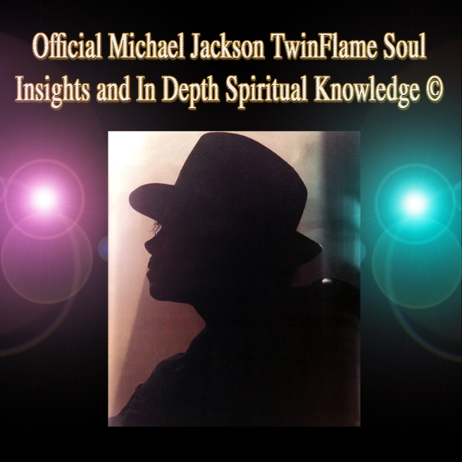 Official Michael Jackson TwinFlame Soul Insights and In Depth Spiritual Information © Archangel Michael
