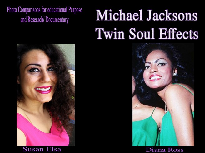 Official Michael Jackson Twin Flame Blog: TS Effects Diana Ross Susan Elsa Michael Jackson Women Type Proof