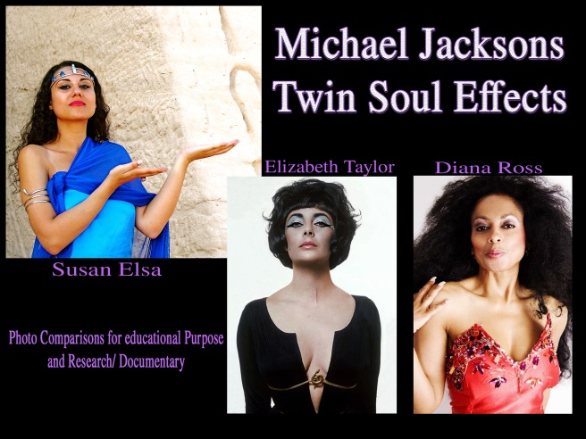 Official Michael Jackson Twin Flame Blog: TS Effects Diana Ross Elizabeth Taylor Susan Elsa Michael Jackson Women Type Proof