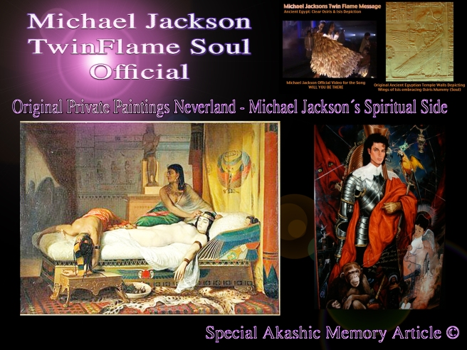 Michael Jackson TwinFlame Souls Merging- A Quantum Leap Article © Ancient Egyptian Mysteries and Healing Mother Earth