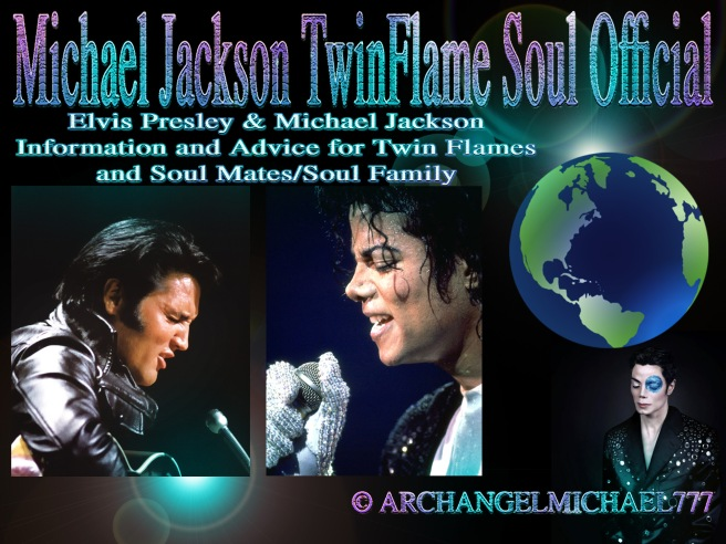 Michael Jackson and Elvis Presley: Information and Advice for Twin Flames and Soul Mates/Soul Family © Michael Jackson TwinFlame Soul Official