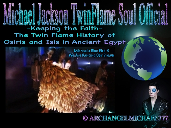 Archeia Faith Soul Truth and Archangel Michael History Twin Flames Incarnation Earth Article © Michael Jackson TwinFlame Soul Official