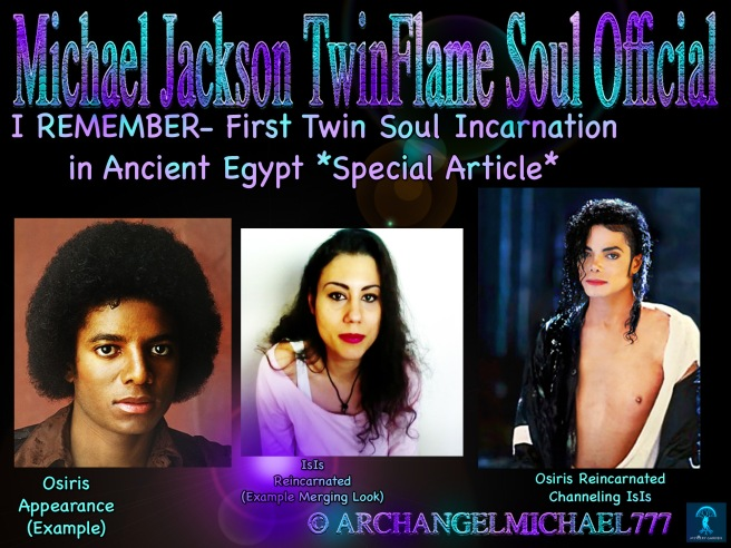 Michael Jackson Past Life Memory Series- I REMEMBER- First Twin Soul Incarnation in Ancient Egypt © Michael Jackson TwinFlame Soul Official