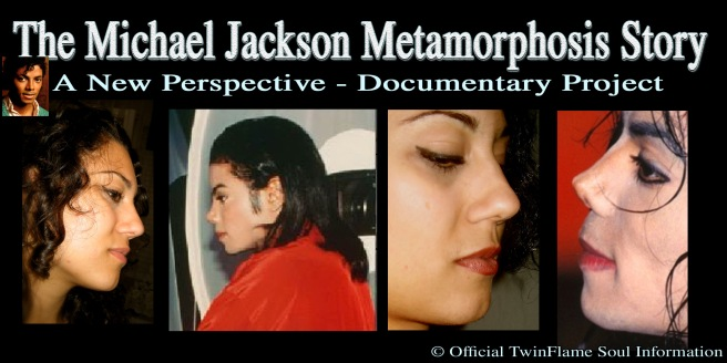 The Michael Jackson Metamorphosis Story- A New Perspective © TwinFlame Soul Appearance Merging